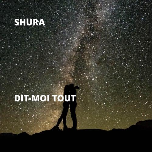 Dit-Moi Tout von Shura