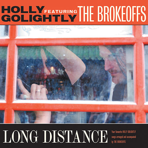 Long Distance von Holly Golightly