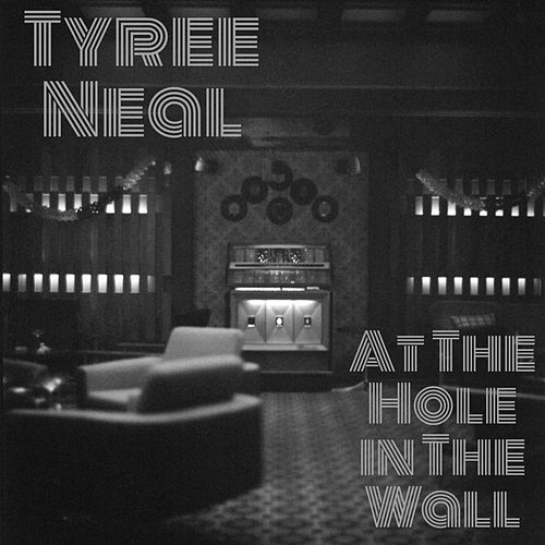 At the Hole in the Wall by Tyree Neal