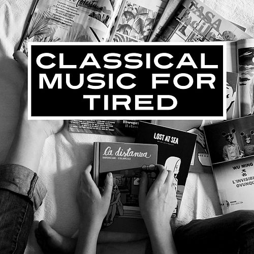 Classical Music for Tired – Relaxation Sounds, Deep Rest, Peaceful Evening, Calm Tracks de Moonlight Sonata