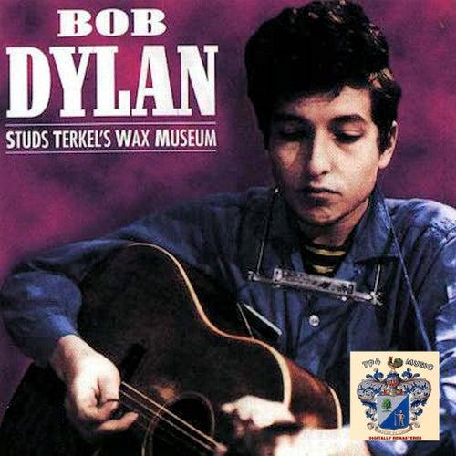 Studs Terkel's Wax Museum von Bob Dylan