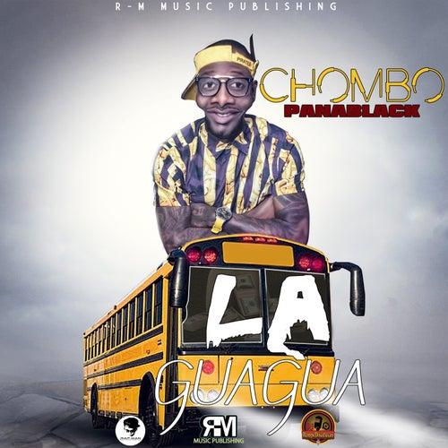 La Guagua von Chombo Pana Black