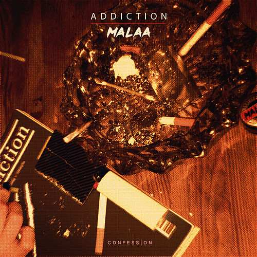 Addiction by Malaa