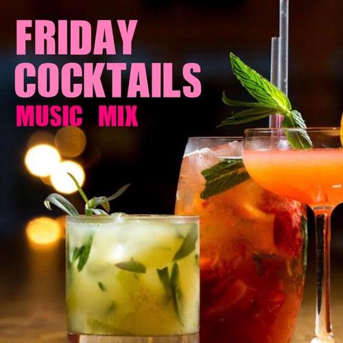Friday Cocktails Music Mix de Various Artists