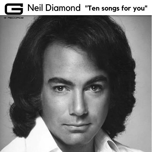 Ten Songs for You by Neil Diamond