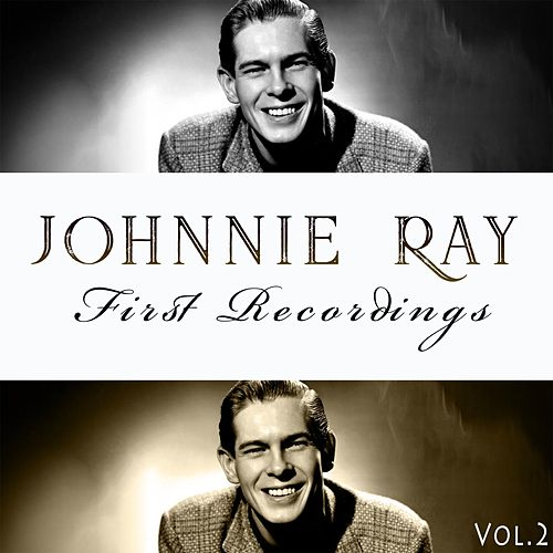 First Recordings, Vol. 2 by Johnnie Ray