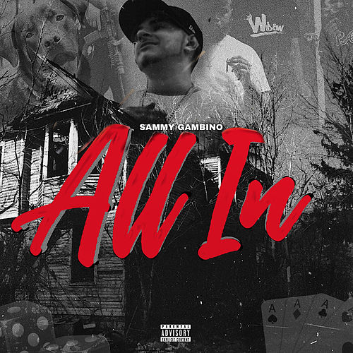 All In by Sammy Gambino