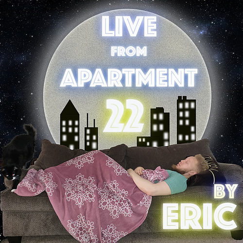 Live from Apartment 22 de Eric