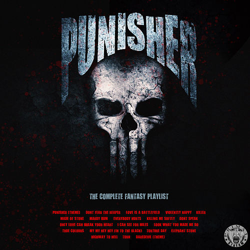 The Punisher - The Complete Fantasy Playlist von Various Artists