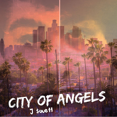 City of Angels de J $wett