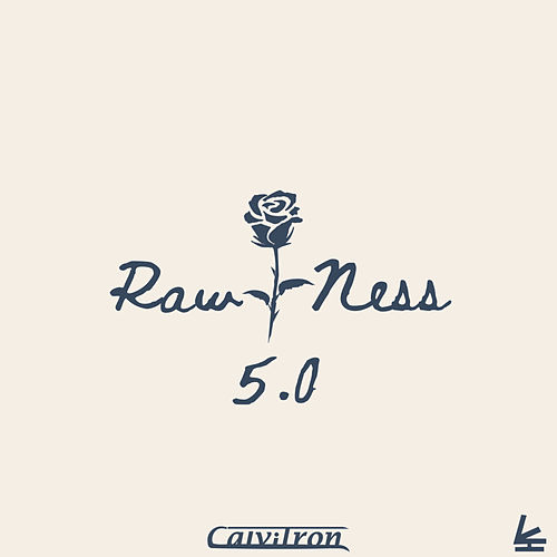 Rawness 5.0 by Calvitron