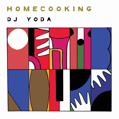 Home Cooking de DJ Yoda
