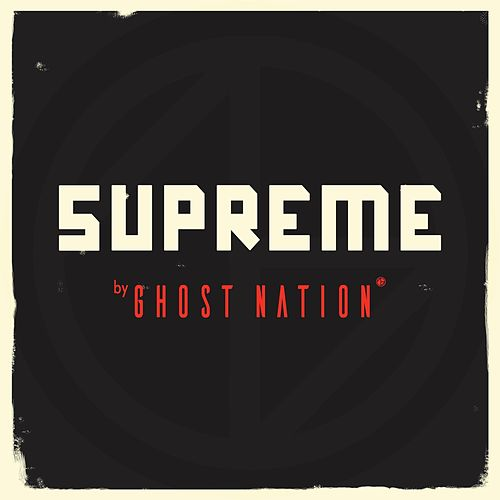 Supreme by Ghost Nation