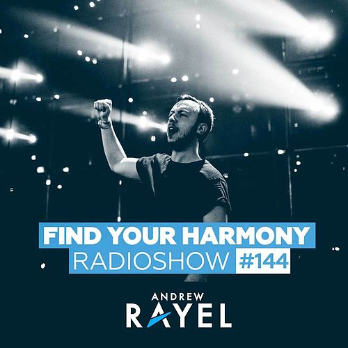 Find Your Harmony Radioshow #144 by Various Artists