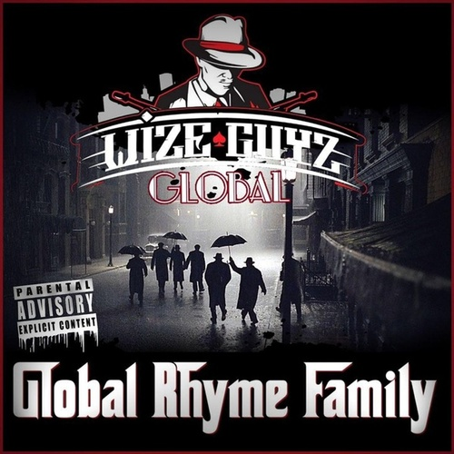 Global Rhyme Family de Wize Guyz Global