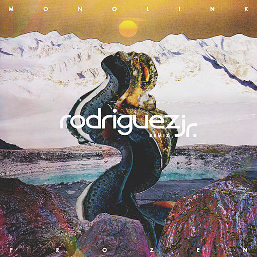 Frozen (Rodriguez Jr. Remix) by Monolink