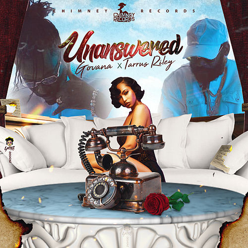 Unanswered (feat. Tarrus Riley) - Single by Govana