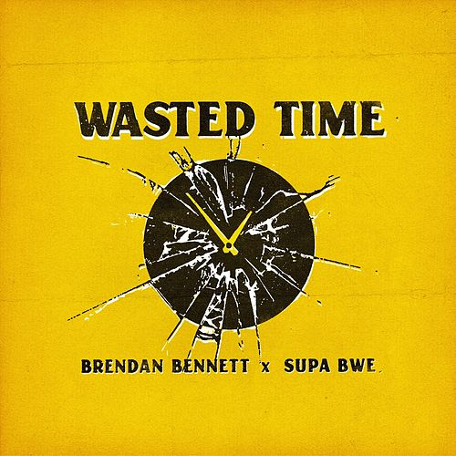 Wasted Time by Brendan Bennett