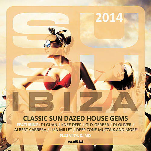 suSU Ibiza 2014 by Various Artists