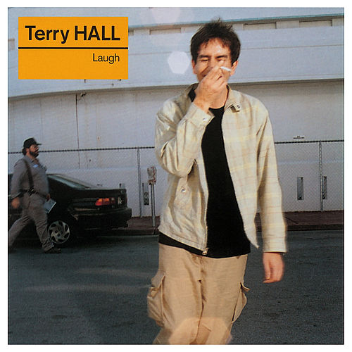 Laugh by Terry Hall