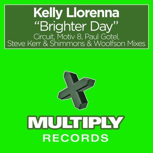 Brighter Day von Kelly Llorenna