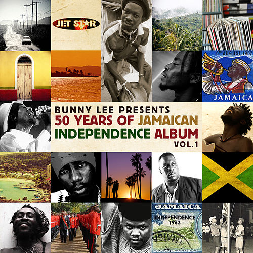 Bunny Lee Presents: Jamaica's 50th Anniversay of Independence Vol.1 de Various Artists