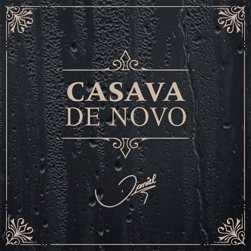 Casava de Novo by Daniel