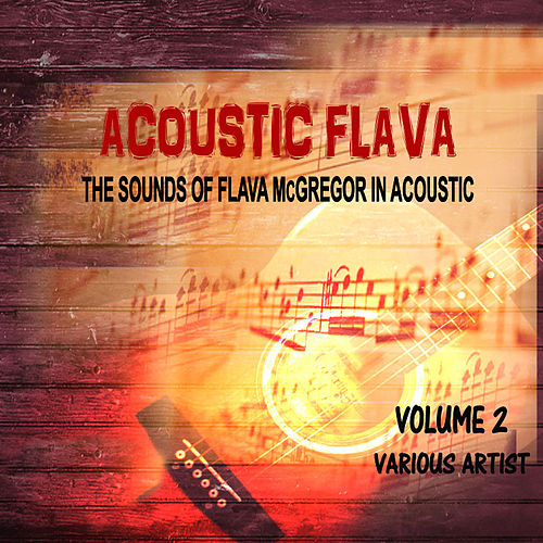 Acoustic Flava, Vol.2 by Various Artists