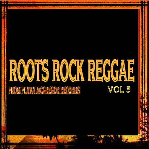 Roots Rock Reggae, Vol. 5 by Various Artists