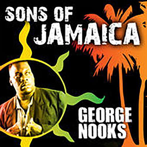 Sons Of Jamaica de George Nooks