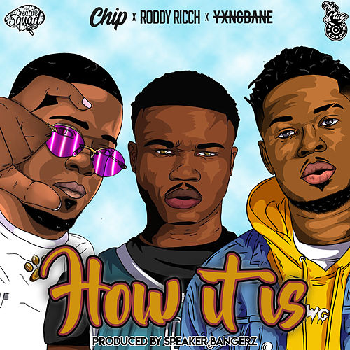 How It Is (feat. Roddy Ricch, Chip & Yxng Bane) de Roddy Ricch