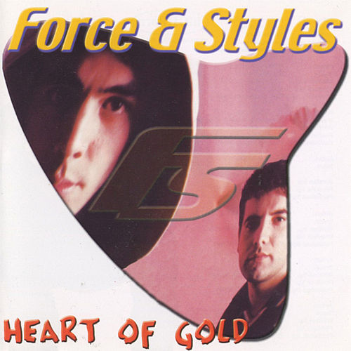 Heart Of Gold de Force & Styles