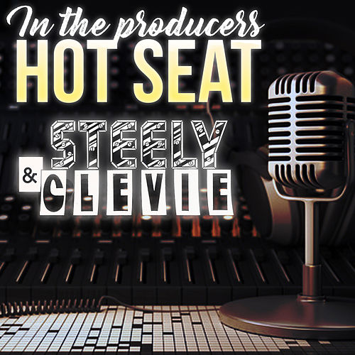 In The Producer's Hot Seat - Steely & Clevie by Various Artists