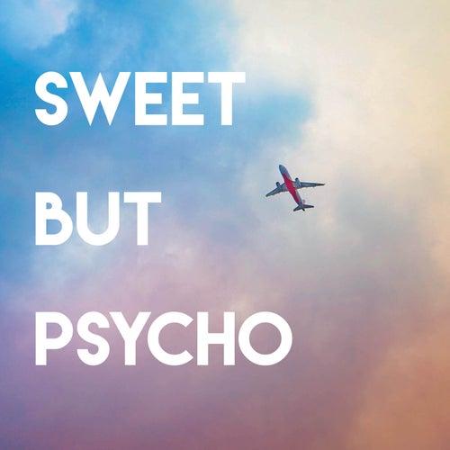 Sweet but Psycho de Sassydee