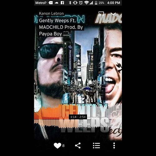 Gently Weep by Madchild