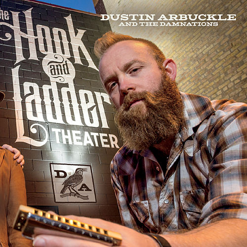 Live at the Hook & Ladder by Dustin Arbuckle