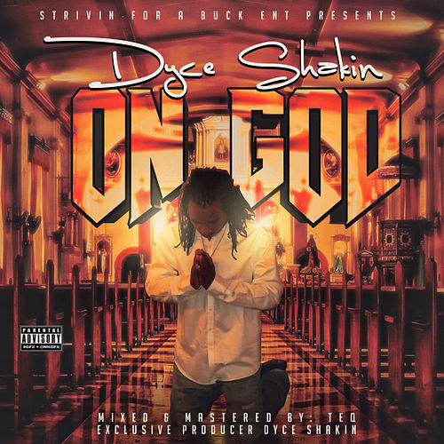 On God by Dyce Shakin