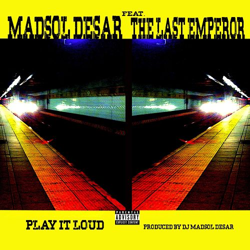 Play It Loud by Madsol-Desar