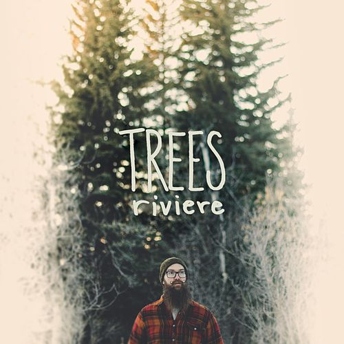 Trees by Riviere