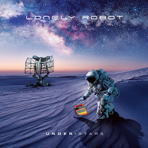 Under Stars (Bonus Tracks Edition) by Lonely Robot