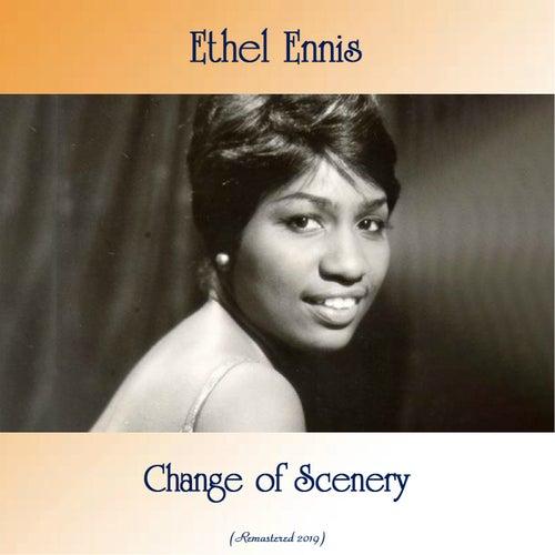 Change of Scenery (Remastered 2019) de Ethel Ennis