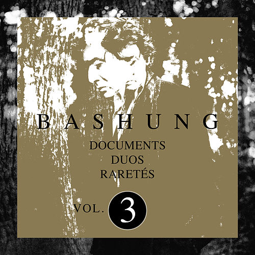 Documents / Duos / Raretés Vol.3 de Alain Bashung