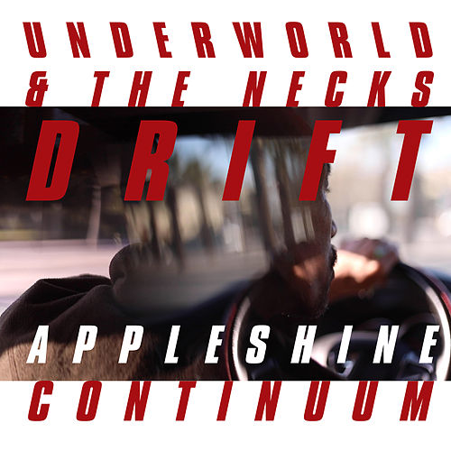 Appleshine Continuum von Underworld