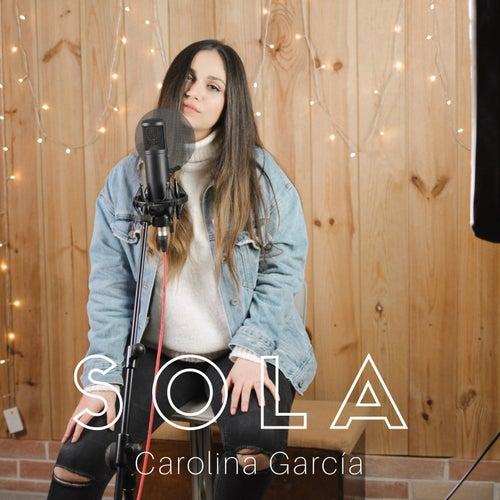Sola by Carolina García