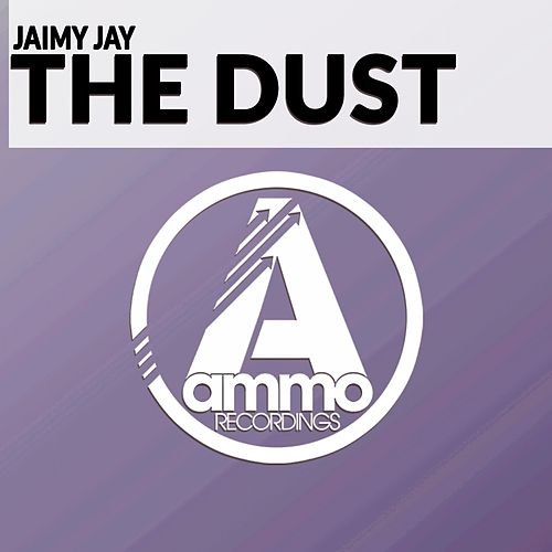 The Dust (Original Mix) by Jaimy Jay