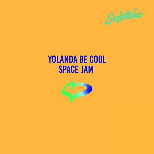 Space Jam von Yolanda Be Cool