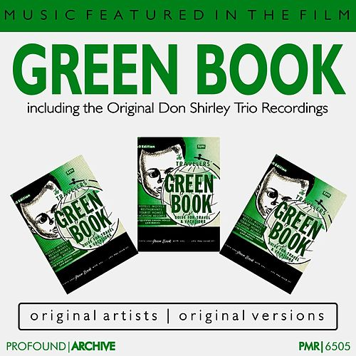 Music featured in the Film 'Green Book' (Featuring the Original Don Shirley Trio Recordings) de Various Artists
