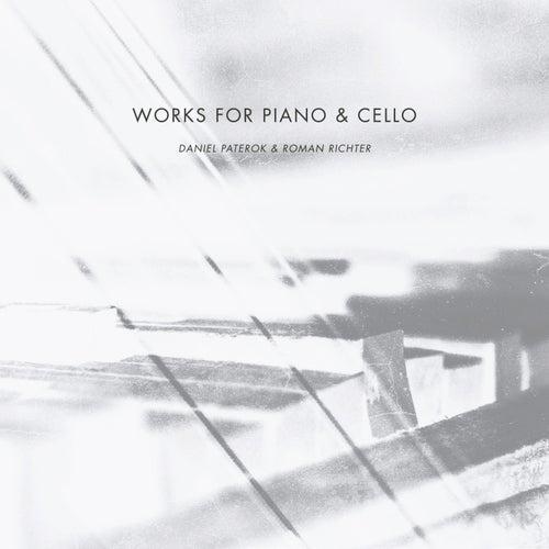 Works for Piano & Cello von Daniel Paterok