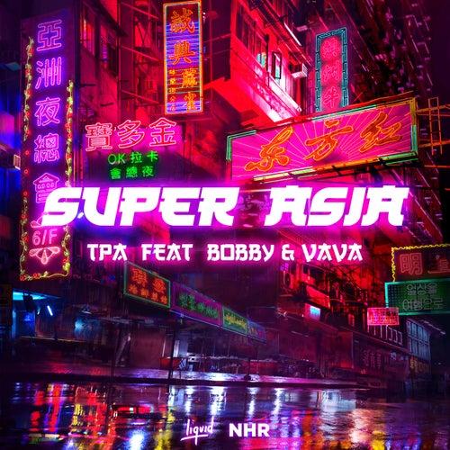 Super Asia by T.P.A.