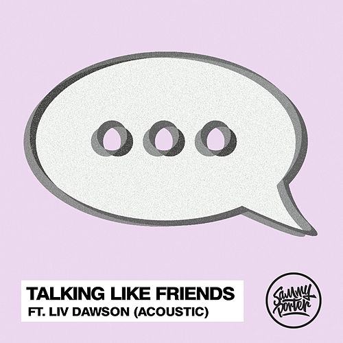 Talking Like Friends (Acoustic) von Sammy Porter